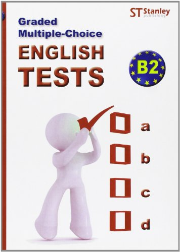 Graded multiple-choice English Tests B2: