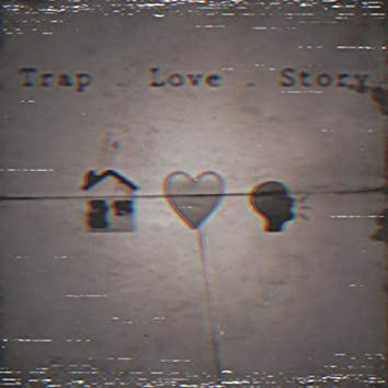 Trap Love Story