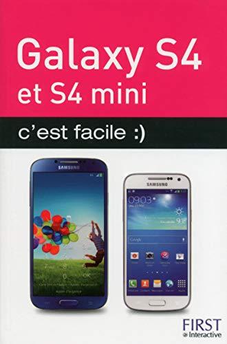 Galaxy S4 et S4 mini c'est facile