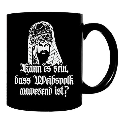 Kaffeetasse schwarz 300ml große Tasse bedruckt MÄNNER Kann es sein das Weibsvolk anwesend ist