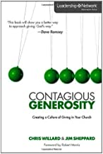 Contagious Generosity: Creating a Culture of Giving in Your Church (Leadership Network Innovation Series)