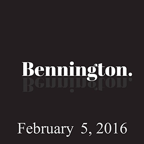 Bennington, February 05, 2016 audiobook cover art