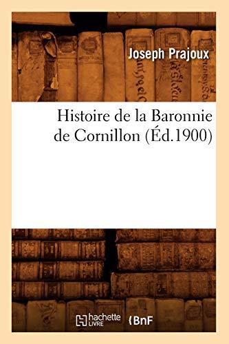 Histoire de la Baronnie de Cornillon (Éd.1900)