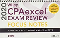 Wiley CPAexcel Exam Review 2020 Focus Notes: Business Environment and Concepts