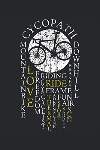 Cycopath Biker Fahrrad Rennrad Bike MTB Definition Radfahrer: NOTIZBUCH - Lustiges Radfahrer Fahrrad Geschenk, Geschenkidee - A5 (6x9) - 120 Seiten - ... Geschenk, Geburtstag, Lustig - Mountainbike