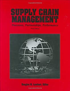 Supply Chain Management: Processes, Partnerships, Performance, 3rd edition