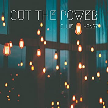 Cut the Power
