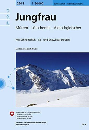264S Jungfrau Schneeschuh- und Skitourenkarte: Mürren - Lötschental - Aletschgletscher (Skitourenkarten 1:50 000)