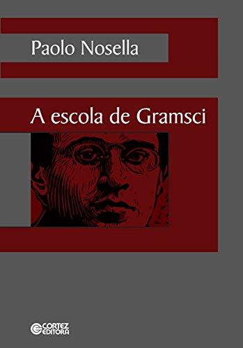 A escola de Gramsci
