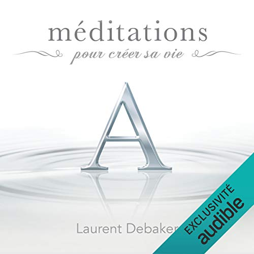 Méditations pour créer sa vie audiobook cover art