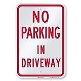 SmartSign 'No Parking in Driveway' Sign | 12' x 18' 3M Engineer Grade Reflective Aluminum