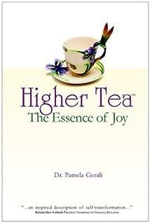 Higher Tea: The Essence of Joy