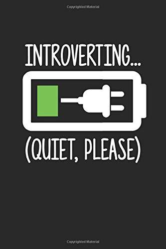 Introverting: Introvertierte Menschen introvertieren schüchterne Freund Batterie Notizbuch DIN A5 120 Seiten für Notizen, Zeichnungen, Formeln | Organizer Schreibheft Planer Tagebuch