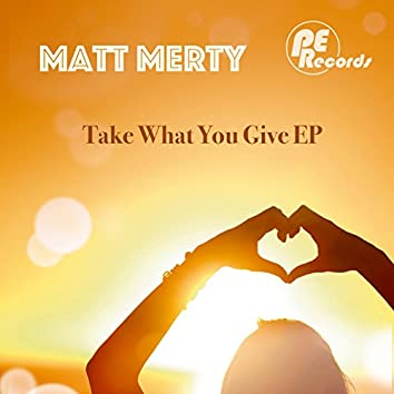 Take What You Give Ep