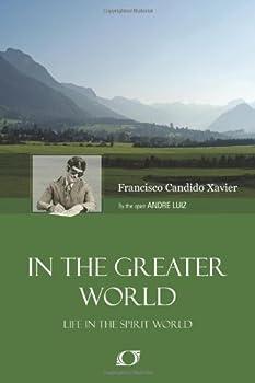 No Mundo Maior - Book #5 of the A Vida No Mundo Espiritual