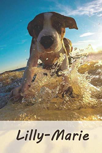 Lilly-Marie: Personalisiertes blanko Notizbuch / Malbuch mit Namen: Lilly-Marie - individuelles Namensbuch mit Hunde Motiv | perfekt als Geschenkidee