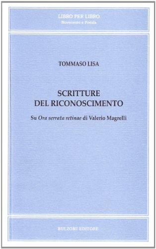 Scritture del riconoscimento su «Ora serrata retinae» di Valerio Magrelli