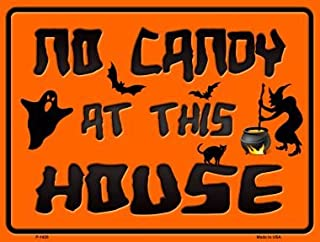 Pride Plates No Candy at This House Metal Novelty Parking Sign P-1428