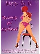 Strip To It - Bump n' Grind