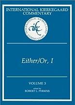 Either/Or, Part I (International Kierkegaard Commentary, Volume 3)