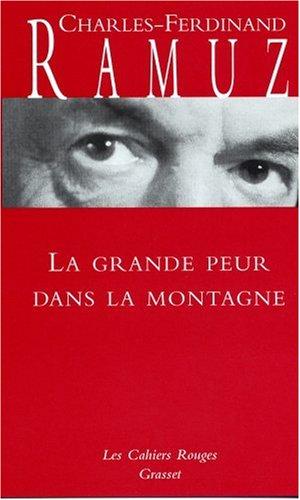 La grande peur dans la montagne: (*) (Les Cahiers Rouges)