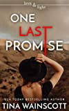 One Last Promise (Love and Light Book 12)