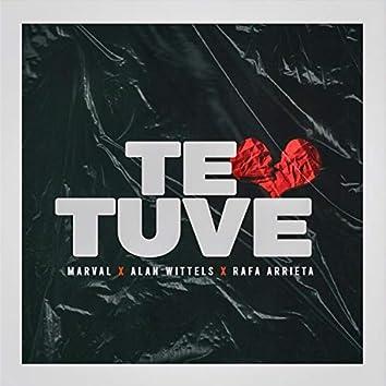 Te Tuve (feat. Rafa Arrieta & Alan Wittels)