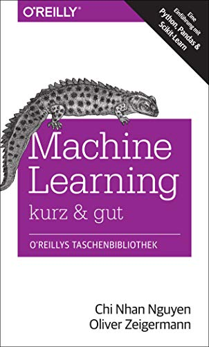 Download Machine Learning - kurz & gut: Eine Einfuehrung mit Python, Pandas und Scikit-Learn 3960090528