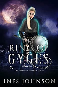 Ring of Gyges (Misadventures of Loren Book 2) by [Ines Johnson]