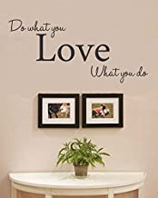 Do What You Love What You do Vinyl Wall Decals Quotes Sayings Words Art Decor Lettering Vinyl Wall Art Inspirational Uplifting