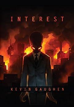 Interest (Final State Book 1) by [Kevin Gaughen]