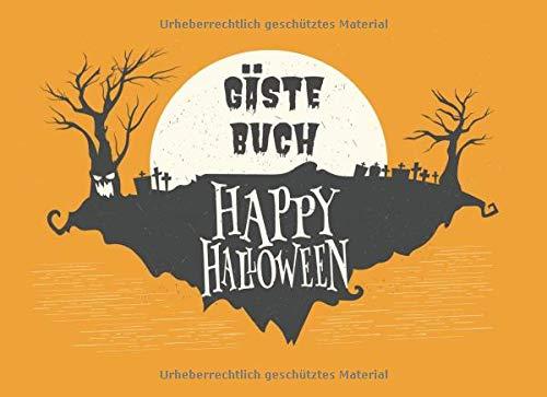 Happy Halloween Gästebuch: schönes gelbes Gästebuch für die Halloween Party für Kinder und...