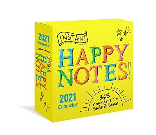 Instant Happy Notes 2021 Calendar: 365 Reminders to Smile and Shine!