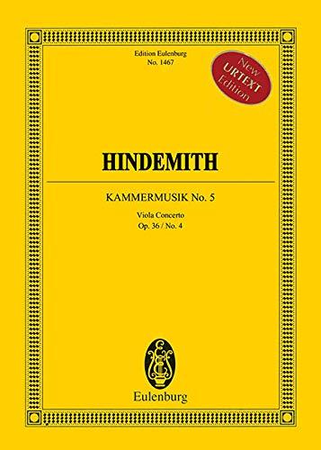 Kammermusik Nr. 5: op. 36/4. Solo-Bratsche, gr. Flöte (auch kl.), Oboe, 2 Klarinetten (in Es und B), Bassklarinette (in B), 2 Fagotte, Kontrafagott, ... (Eulenburg Studienpartituren)