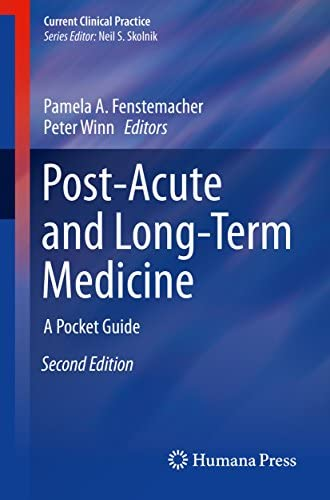 Post Acute and Long Term Medicine A Pocket Guide Current Clinical Practice product image