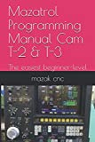 Mazatrol Programming Manual Cam T-2 & T-3: The easiest beginner-level