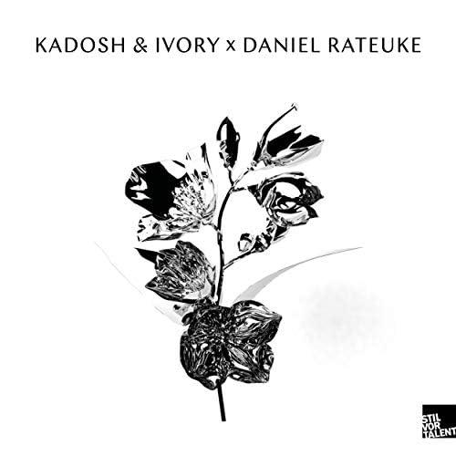 Daniel Rateuke, Ivory & Kadosh