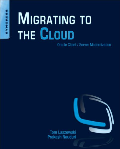 Migrating to the Cloud: Oracle Client/Server Modernization (English Edition)