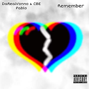 Remember (feat. CBE Pablo)
