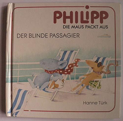 die Maus packt aus, Bd.6. Der blinde Passagier.