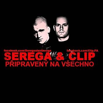 Připravený na všechno (feat. Clip)