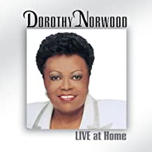 Live at Home by Dorothy Norwood (2002-08-20)