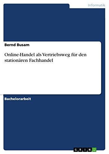 Online-Handel als Vertriebsweg für den stationären Fachhandel (German Edition)