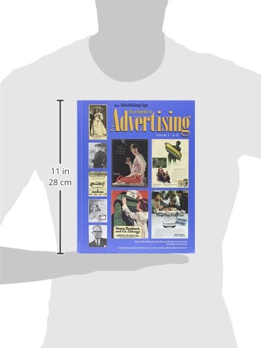 The Advertising Age Encyclopedia of Advertising
