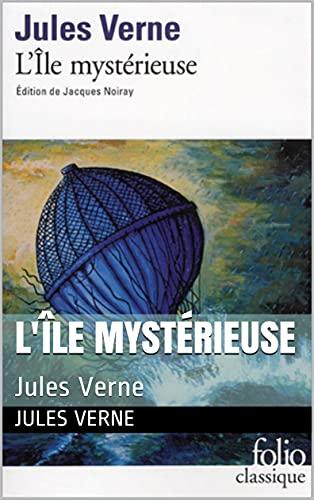 L'Île mystérieuse (Annoté): Jules Verne (French Edition)