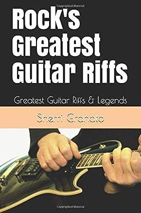 Rocks Greatest Guitar Riffs