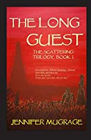 The Long Guest (The Scattering Trilogy)