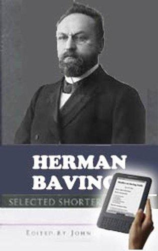 Herman Bavinck: Selected Shorter Works (English Edition)