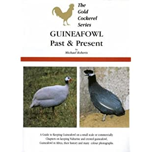 Guineafowl Past and Present (Gold Cockerel Series)