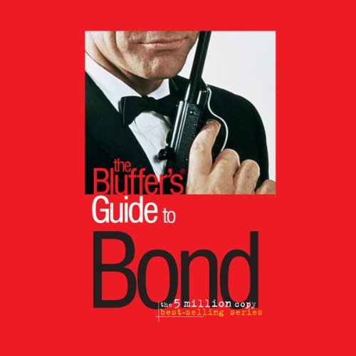 The Bluffer's Guide® to Bond audiobook cover art